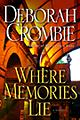 Deborah Crombie: Where Memories Lie