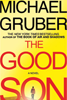 The Good Son, by Michael Gruber