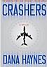 Crashers, by Dana Haynes