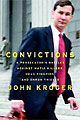 Convictions by John Kroger