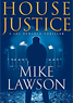 House Justice, by Mike Lawson