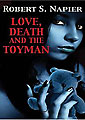 Love, Death and the Toyman by Robert Napier