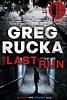 The Last Run, by Greg Rucka