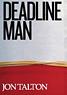 Deadline Man, by Jon Talton