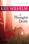 A Wrongful Death by Kate Wilhelm