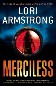 Merciless, by Lori Armstrong