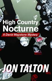 High Country Nocturne, by Jon Talton