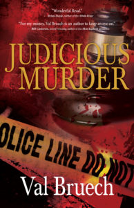 Judicious Murder by Val Bruech
