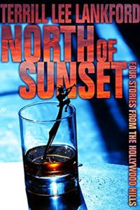 North of Sunset by Terrill Lee Lankford