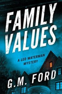 Family Values by G.M. Ford