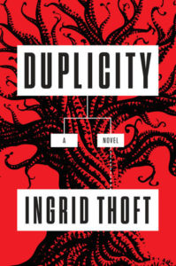 Duplicity, by Ingrid Thoft