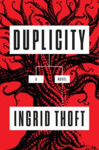 Duplicity, by Ingrid Thoft