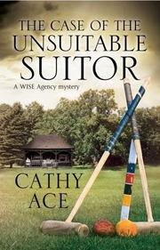 The Case of the Unsuitable Suitor book cover