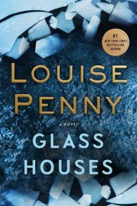 Glass Houses by Louisa Penny
