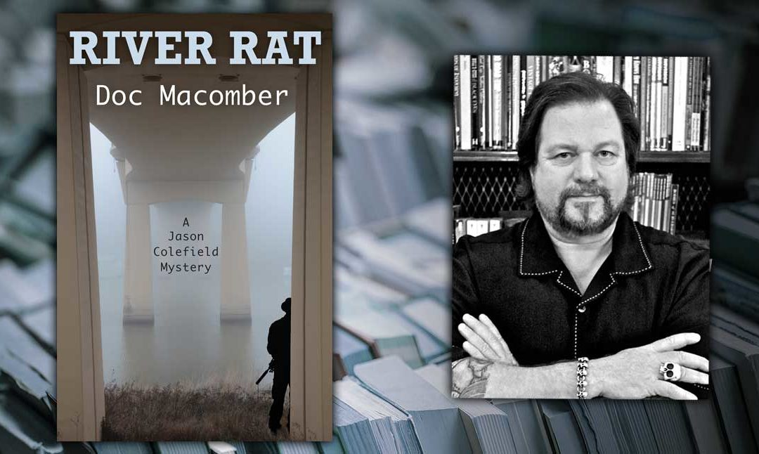 River Rat by Doc Macomber Now Available