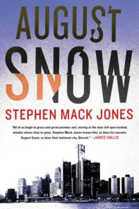 Book cover image: August Snow by Stephen Mac Jones