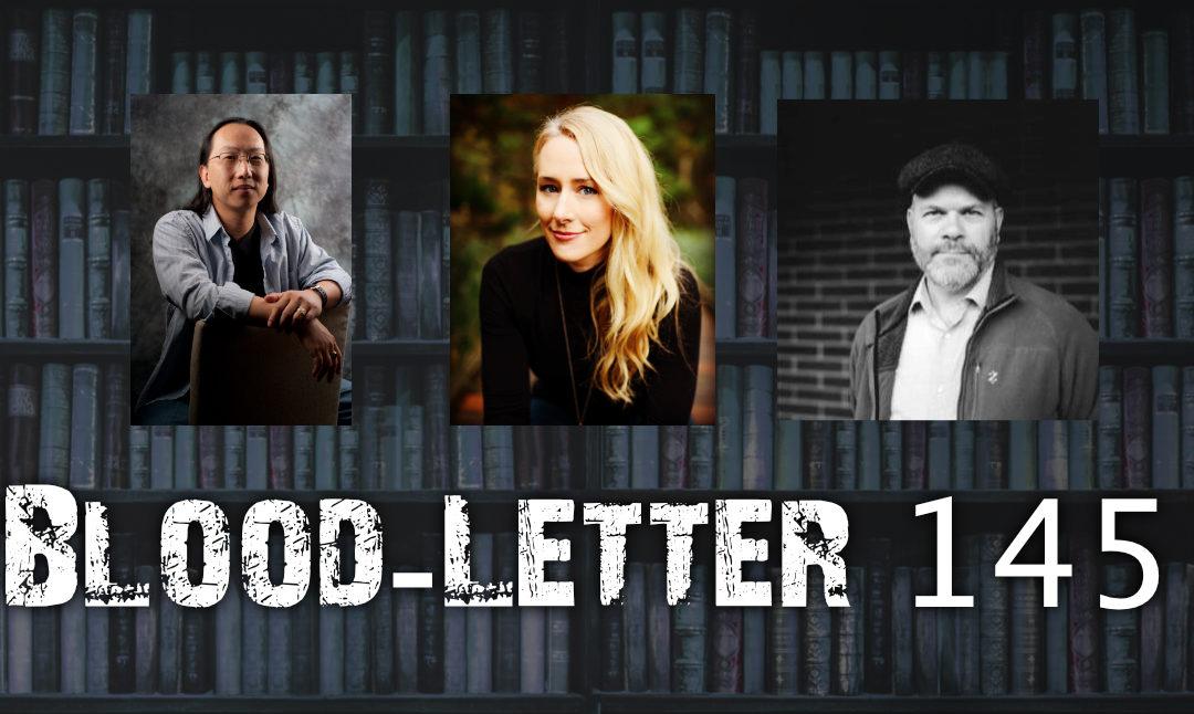 Blood-Letter #145