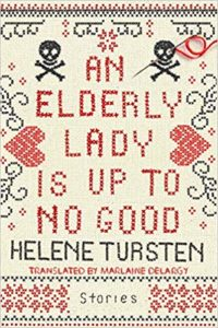 Book cover image: An Elderly Lady is Up to No Good by Helene Tursten