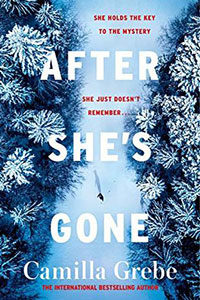 Book Cover: After She's Gone by Camilla Grebe