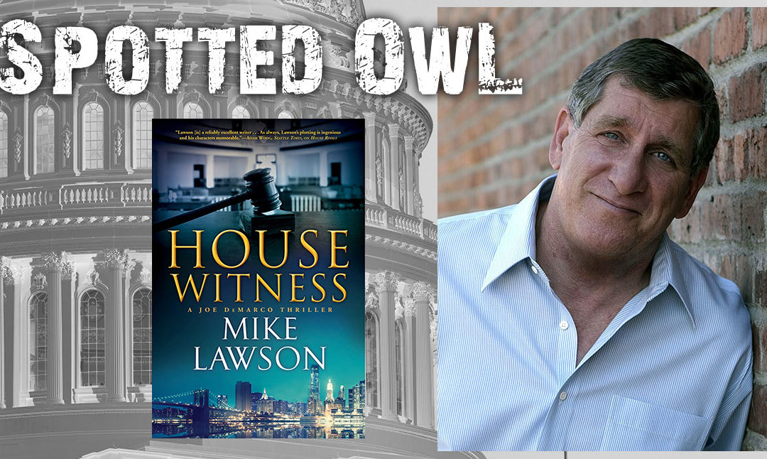 Mike Lawson Wins Spotted Owl for House Witness
