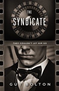 Book Cover: The Syndicate by Guy Bolton