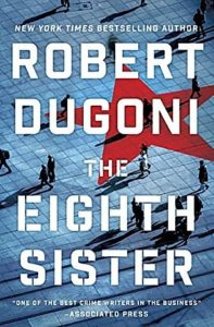 Book Cover: The Eighth Sister by Robert Dugoni
