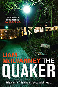 Book Cover: The Quaker by Liam McIlvanney