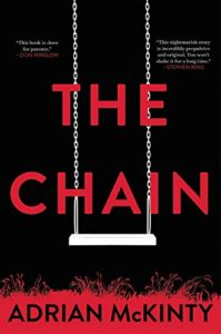 Book Cover: The Chain, by Adrian McKinty