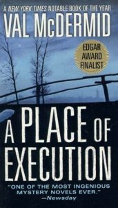 Book Cover: A Place of Execution, by Val McDermid
