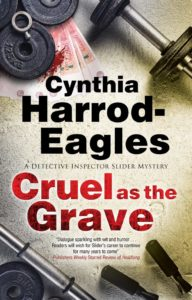 Cruel as the Grave by Cynthia Harrod-Eagles
