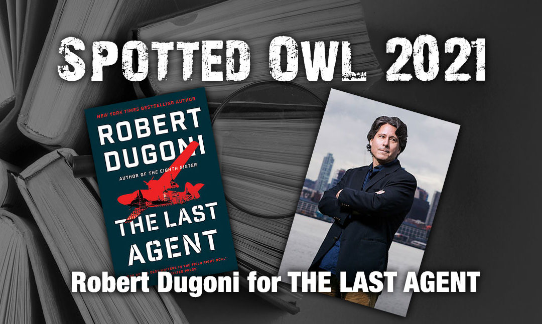 Robert-Dugoni wins the Spotted Owl for The Last Agent