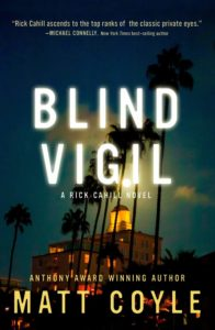 Blind Vigil, by Matt Coyle